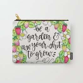 Be a Garden Carry-All Pouch