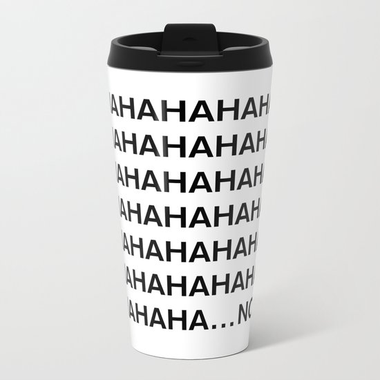 HAHA Metal Travel Mug