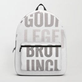 Brother Uncle Godfather Legend For A Favorite Best Uncle T-Shirt Backpack