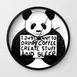 I Just Want To Drink Coffee, Create Stuff and Sleep Wall Clock