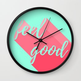Feel Good Wall Clock