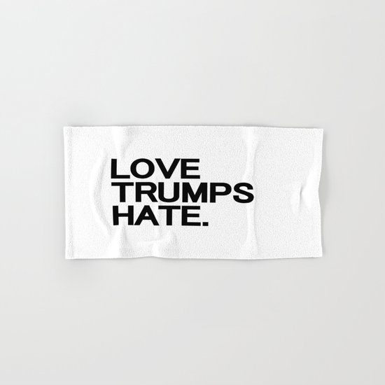 Love Trumps Hate Hand & Bath Towel