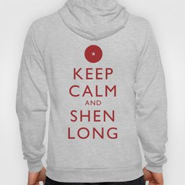 Keep Calm and Shen Long Hoody