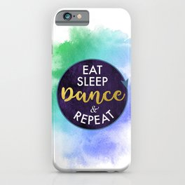 Eat Sleep Dance and Repeat faux gold foil glitter letters typography design for Dancer iPhone Case