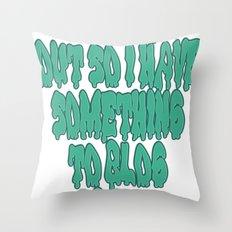 Blogging Life Throw Pillow