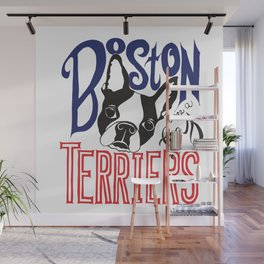 Boston Terriers are a Gas Wall Mural