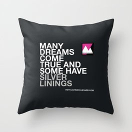 Many dreams come true... Throw Pillow