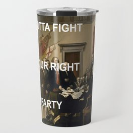 Fight For Your Independence Travel Mug