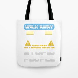 Walk Away This Able Seaman Has Anger Issues Merchant Ship Watchstander Sea Ocean Marine Gift Tote Bag