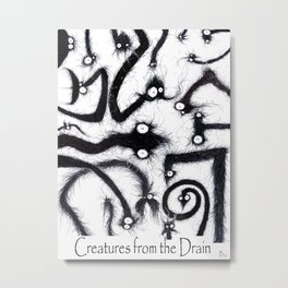 All The creatures from the drain Metal Print