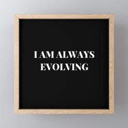 EVOLVING Framed Mini Art Print