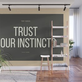 Tory Burch 3 Quotes Advice Trust Your Instincts Wall Mural