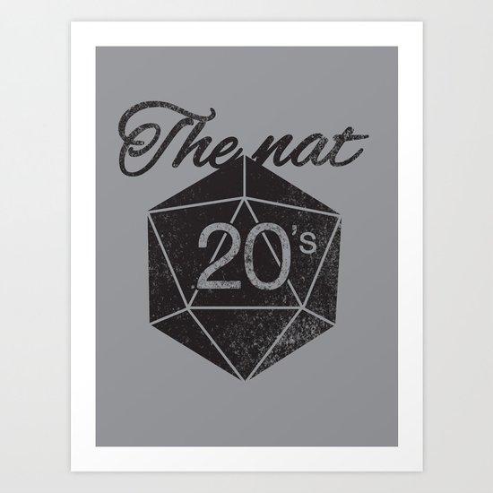 The Nat 20's Art Print