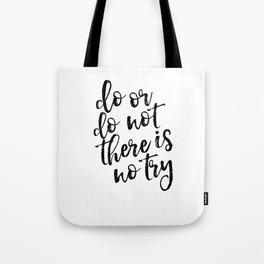 Do Or Do Not There Is No Try,Master Yoda,Yoda Quote,Nursery Decor,Kids Gift,Typography Art,Quote Art Tote Bag