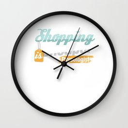 Shopaholic Shop Buying Black Friday Shopping Cheaper Than A Psychologist Gift Wall Clock
