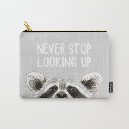 Never Stop Looking Up Raccoon Carry-All Pouch