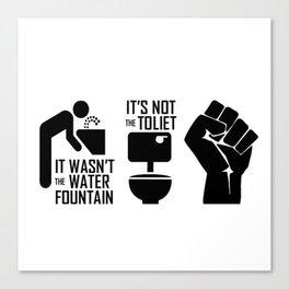 Resist, It's Not Canvas Print