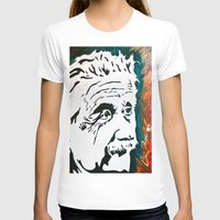 einstein T-shirts featuring Einstein by kingtattoo