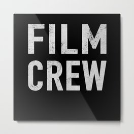 Film Crew Filmmaker Cameraman Camerawoman Metal Print