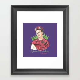 Frida Viva la vida Framed Art Print