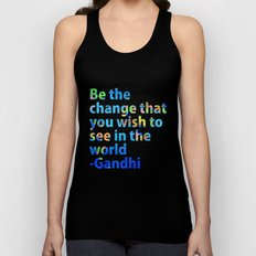 Be the change you wish to see in the world- Gandi Quote Unisex Tank Top