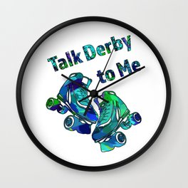 Talk Derby to Me-Roller Derby Skate Design in Blue and Greens Wall Clock