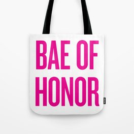 Bae Of Honor - Wedding Bridesmaid Bachelorette Party Design Tote Bag