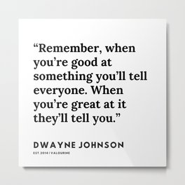 33    | Dwayne Johnson Quotes | 191102 Metal Print