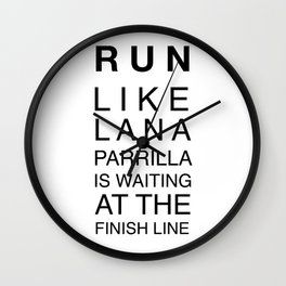 Run like Lana Wall Clock