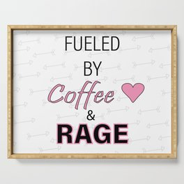 Fueled by Coffee & Rage - Pink Edition Serving Tray