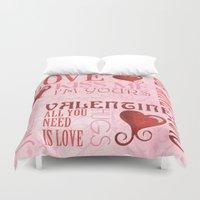 valentines Duvet Covers featuring Valentines Day Typography by Debbie DeWitt