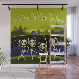 """""""Don't Stop, Don't Stop The Dance (Halloween Party)"""" Wall Mural"""