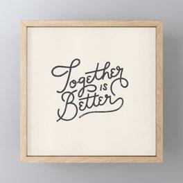 Better Together Light Framed Mini Art Print