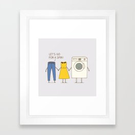 Let's go for a spin! Framed Art Print