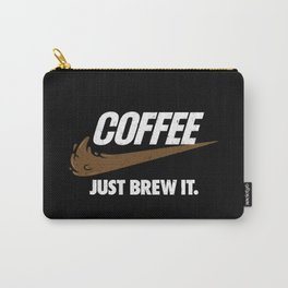 Just Brew It Carry-All Pouch
