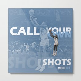 CALL YOUR OWN SHOTS Metal Print