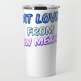 Dog Lover From New Mexico Travel Mug