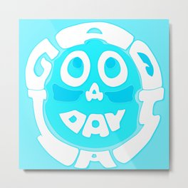 A Good Day Metal Print