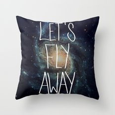 Let's Fly Away (come on, darling) Throw Pillow