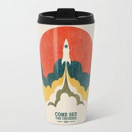 Come See The Universe Travel Mug