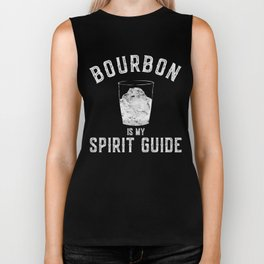 Bourbon is My Spirit Guide Biker Tank