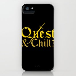 Quest & Chill? iPhone Case