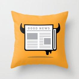 Good News For People Who Love Bad News Throw Pillow