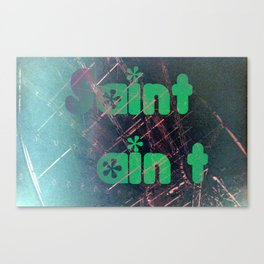 Saint ain't FUN Canvas Print
