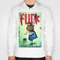 writing Hoodies featuring Writing Fuck by Mauricio Santana