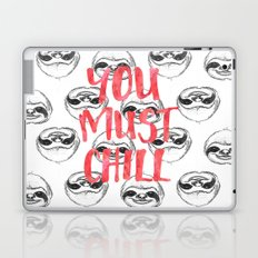 You must chill Laptop & iPad Skin