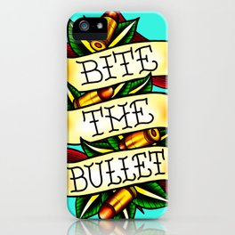 Bite the Bullet iPhone Case