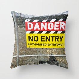 Danger No Entry Throw Pillow