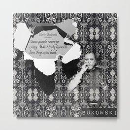 Bukowski Metal Print