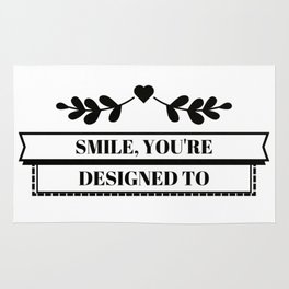 Smile, you´re designed to white II Rug